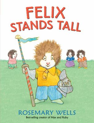 Cover image for Felix stands tall