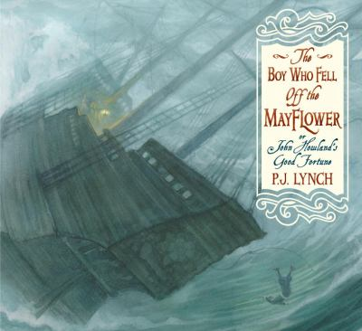 Cover image for The boy who fell off the Mayflower, or, John Howland's good fortune
