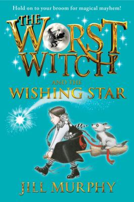 Cover image for The worst witch and the wishing star