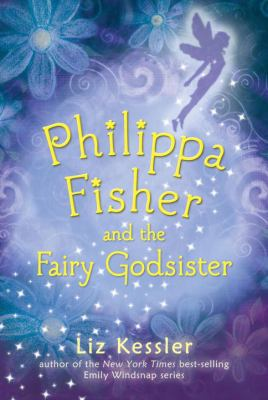 Cover image for Philippa Fisher and the fairy godsister