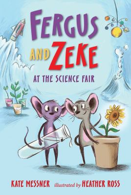 Cover image for Fergus and Zeke at the science fair