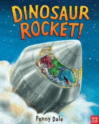Cover image for Dinosaur rocket!
