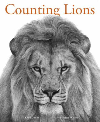 Cover image for Counting lions : portraits from the wild
