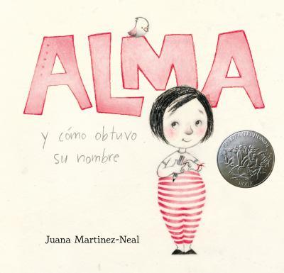 Cover image for Alma y como obtuvo su nombre