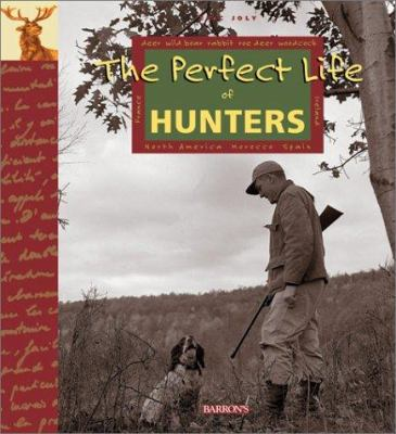 Cover image for The perfect life of hunters