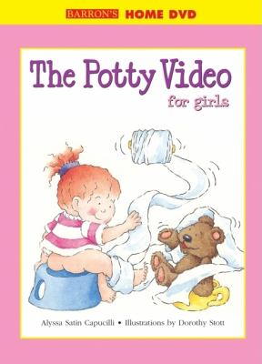 Cover image for The potty movie [for girls : starring Hannah!]
