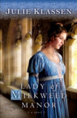 Cover image for Lady of Milkweed Manor: a novel
