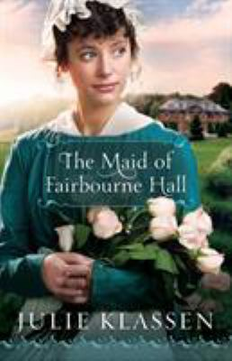 Cover image for The maid of Fairbourne Hall