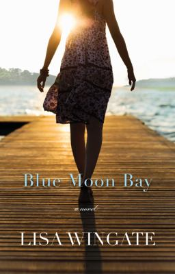 Cover image for Blue moon bay : a novel