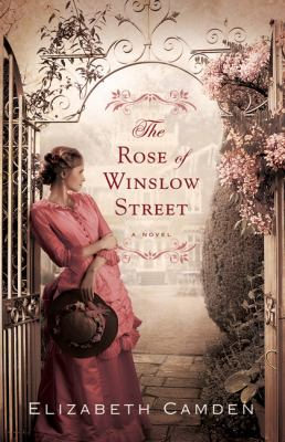 Cover image for The rose of Winslow Street : a novel