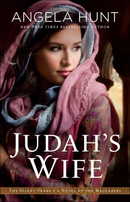Cover image for Judah's wife : a novel of the Maccabees