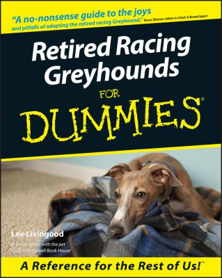 Cover image for Retired racing greyhounds for dummies
