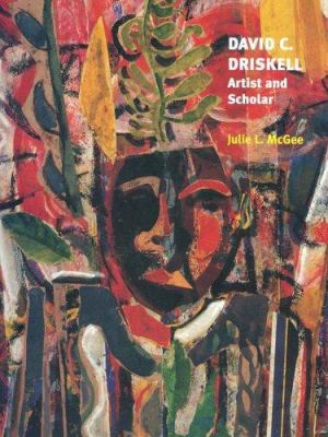 Cover image for David C. Driskell : artist and scholar