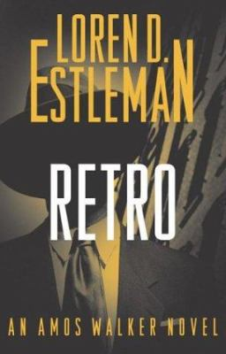 Cover image for Retro : an Amos Walker novel