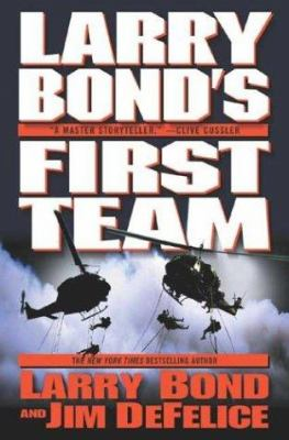 Cover image for Larry Bond's First team
