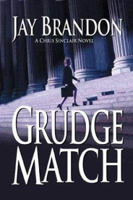 Cover image for Grudge match : a Chris Sinclair thriller