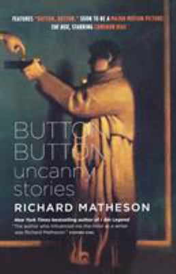 Cover image for Button, button : uncanny stories