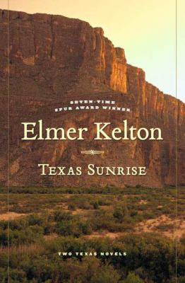 Cover image for Texas sunrise : two novels of the Texas Republic