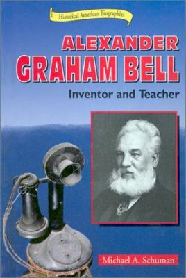 Cover image for Alexander Graham Bell : inventor and teacher