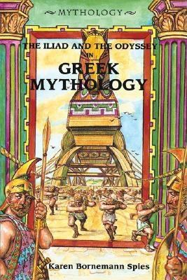 Cover image for The Iliad and the Odyssey in Greek mythology
