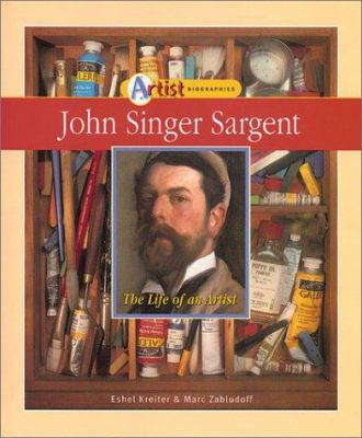 Cover image for John Singer Sargent : the life of an artist