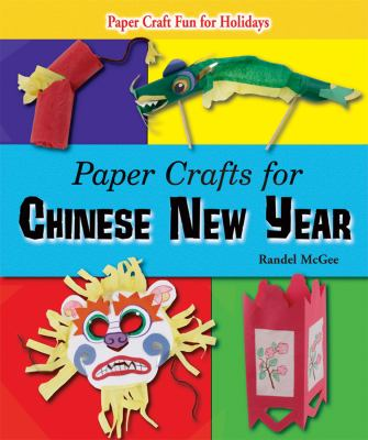 Cover image for Paper crafts for Chinese New Year