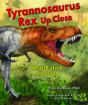 Cover image for Tyrannosaurus rex up close : meat-eating dinosaur