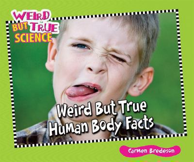 Cover image for Weird but true human body facts