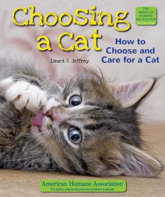 Cover image for Choosing a cat : how to choose and care for a cat