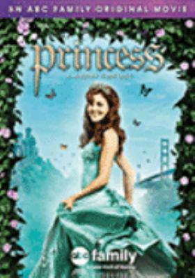 Cover image for Princess a modern fairytale.