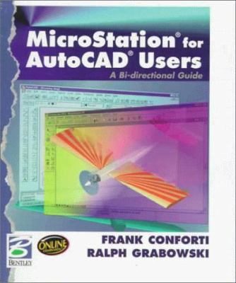 Cover image for MicroStation for AutoCAD users : a bi-directional handbook