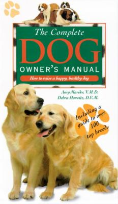 Cover image for The complete dog owner's manual