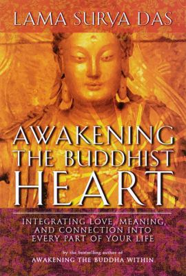 Cover image for Awakening the buddhist heart : integrating love, meaning and connection into every part of your life