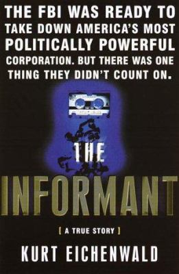Cover image for The informant : a true story