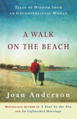 Cover image for A walk on the beach : tales of wisdom from an unconventional woman