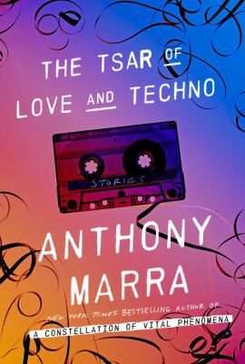 Cover image for The tsar of love and techno : stories