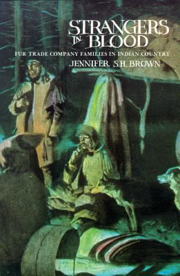 Cover image for Strangers in blood : fur trade company families in Indian country