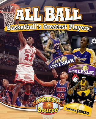Cover image for All ball : basketball's greatest players