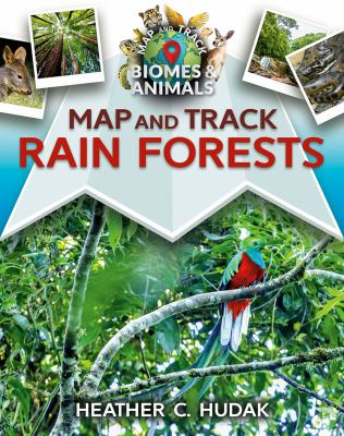 Cover image for Map and track rain forests