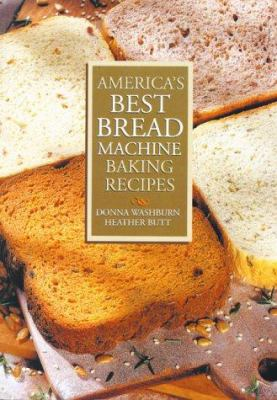 Cover image for America's best bread machine baking recipes