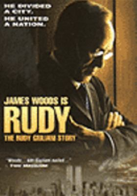 Cover image for Rudy the Rudy Giuliani story