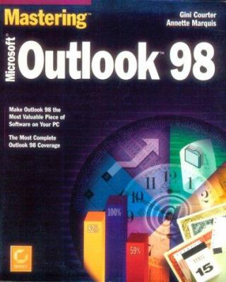 Cover image for Mastering Microsoft Outlook 98