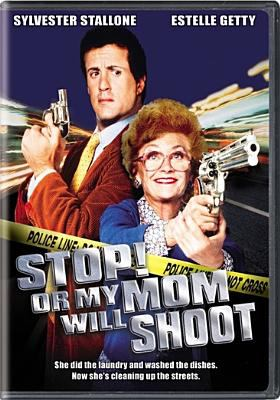 Cover image for Stop! or my mom will shoot