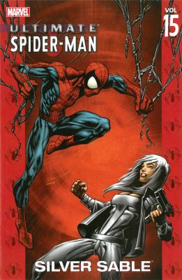 Cover image for Ultimate Spider-Man. Vol. 15, Silver Sable