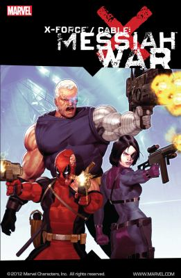Cover image for X-Force/Cable : Messiah war