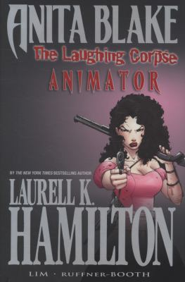 Cover image for ANITA BLAKE. The Laughing Corpse Animator Book 1 The laughing corpse
