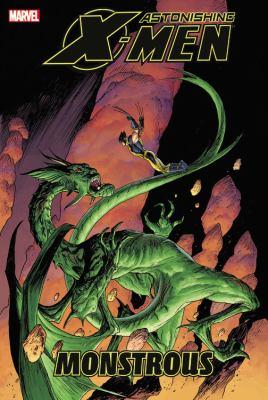 Cover image for Astonishing X-men. Monstrous
