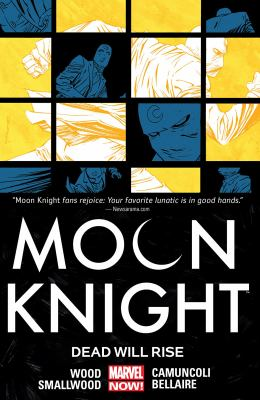 Cover image for Moon Knight. 2, Dead will rise