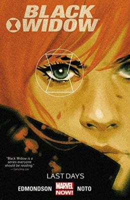 Cover image for Black Widow. Vol. 3, Last days