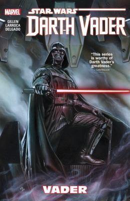 Cover image for Star Wars Darth Vader. Vol. 1, Vader